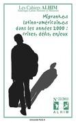 22 | 2011 - Migrant.e.s latino-américain.e.s dans les années 2000 : crises, défis, enjeux - Alhim