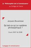 Qu'est-ce qu'un système philosophique ?