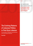 The Evolving Patterns of Lebanese Politics in Post-Syria Lebanon