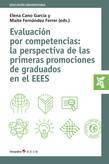 Evaluación por competencias: la perspectiva de las primeras promociones de graduados en el EEES