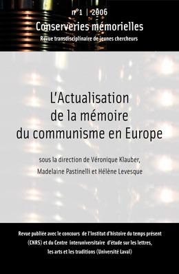 #1 | 2006 - L'actualisation de la mémoire du communisme en Europe - Conserveries Mémorielles