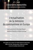 #1 | 2006 - Lactualisation de la mmoire du communisme en Europe - Conserveries Mmorielles