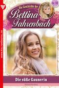 Bettina Fahrenbach 18 - Liebesroman