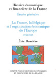 La France, la Belgique et lorganisation conomique de lEurope, 1918-1935
