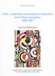 Crise, coopération économique et financière entre États européens, 1929-1933
