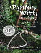 Puritan Witch; the Redemption of Rebecca Eames: Book One of the Puritan Chronicles