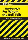 CliffsNotes on Hemingway's For Whom the Bell Tolls
