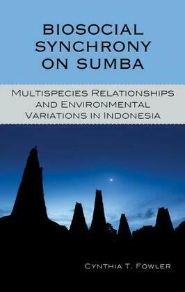 Biosocial Synchrony on Sumba: Multispecies Relationships and Environmental Variations in Indonesia