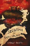 Serafina y el bastón maligno
