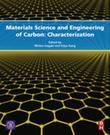 Materials Science and Engineering of Carbon: Characterization