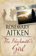 The Blacksmith's Girl: A World War I Cornish romance