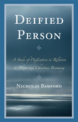Deified Person: A Study of Deification in Relation to Person and Christian Becoming
