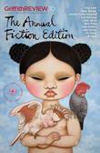 Griffith Review 30: The Annual Fiction Edition