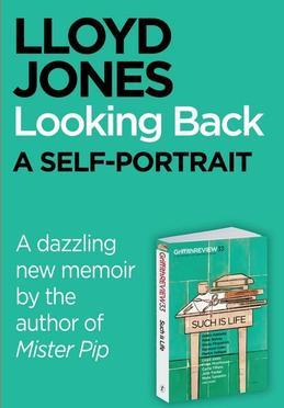 Griffith Review Single: Looking Back, a Self-Portrait: Looking Back, a Self-Portrait