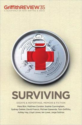 Griffith REVIEW 35: Surviving