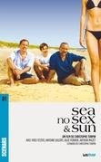 Sea No Sex and Sun (scénario du film)