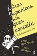 Letras hispánicas en la gran pantalla: De la literatura al cine