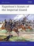 Napoleon's Scouts of the Imperial Guard