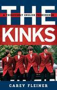 The Kinks: A Thoroughly English Phenomenon