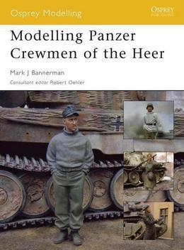 Modelling Panzer Crewmen of the Heer