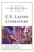 Historical Dictionary of U.S. Latino Literature