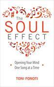 The Soul Effect: Opening Your Mind One Song at a Time