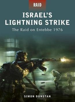 Israel's Lightning Strike - The raid on Entebbe 1976