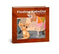 Finding KatieDid: Tales From The Woof Pack