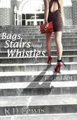 Bags Stairs and Whistles: Forbidden