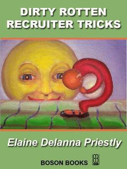 Dirty Rotten Recruiter Tricks
