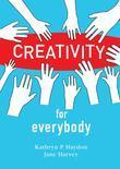Creativity for Everybody