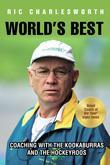 World's Best: Coaching with the kookaburras and the hockeyroos