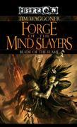 Forge of the Mindslayers: The Blade of the Flame, Book 2