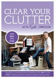 Clear Your Clutter: Live Light, Live Large