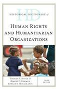 Historical Dictionary of Human Rights and Humanitarian Organizations