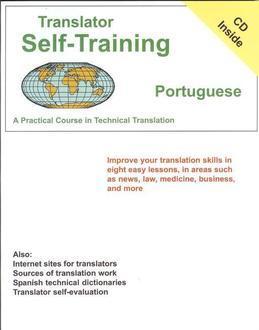 Translator Self-Training--Portuguese: A Practical Course in Technical Translation