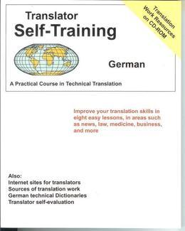 Translator Self-Training--German: Practical Course in Technical Translation