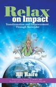 Relax on Impact: Transformation and Empowerment Through Surrender