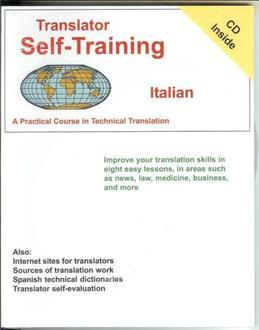 Translator Self-Training--Italian: A Practical Course in Technical Translation