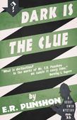 Dark is the Clue: A Bobby Owen Mystery
