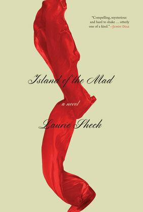 Island of the Mad: A Novel
