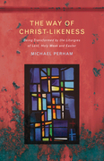 The Way of Christlikeness