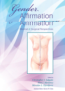 Gender Affirmation: Medical and Surgical Perspectives