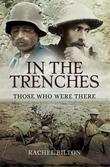 In the Trenches: Those Who Were There