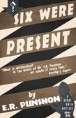 Six Were Present: A Bobby Owen Mystery