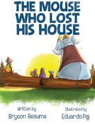 The Mouse Who Lost His House