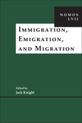 Immigration, Emigration, and Migration: NOMOS LVII