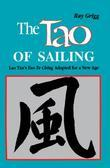 The Tao of Sailing: Lao Tzu's Tao Te Ching Adapted for a New Age