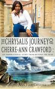 The Chrysalis Journey of Cherre-Ann Crawford: An Inspirational Story of Beyond the Seas