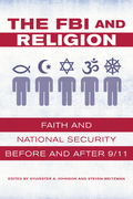 The FBI and Religion: Faith and National Security before and after 9/11